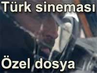 Türk sineması - Özel araştırma dosyası