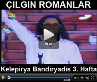 ��lg�n Romanlar Video 3