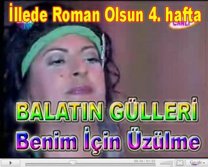 Balat�n G�lleri Videolar�