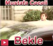 Mustafa Ceceli Bekle �ark�s�n� izle video klip