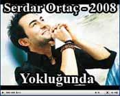 Serdar Ortacin en yeni albumunun Tum Sarkilari Yoklu�unda