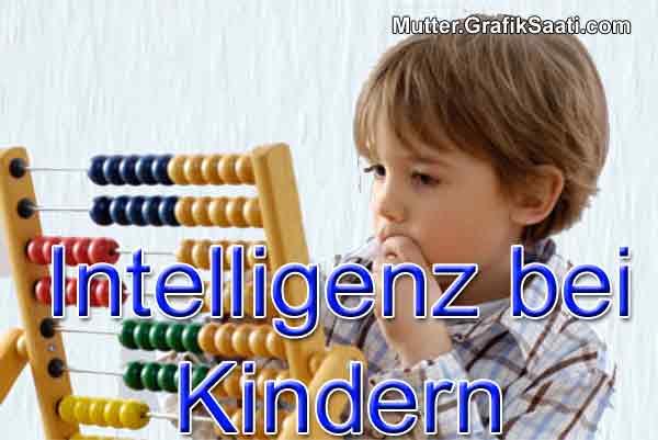 Intelligenz bei Kindern
